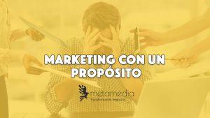 marketing con un propósito